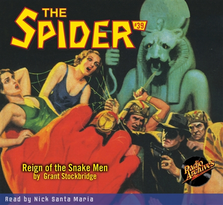 The Spider Audiobook - # 39 Reign of the Snake Men