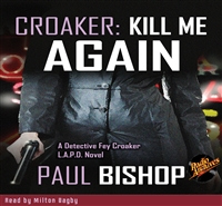Croaker #1 Kill Me Again by Paul Bishop Audiobook