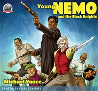 Young Nemo and the Black Knights by Michael Vance Audiobook