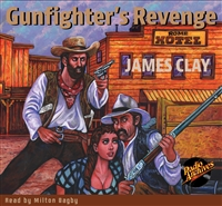 Gunfighter's Revenge by James Clay Audiobook