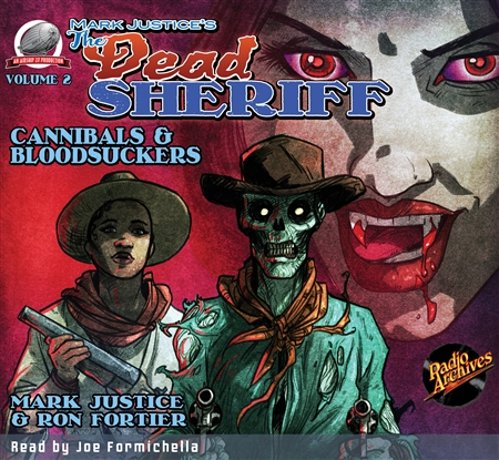 Mark Justice's The Dead Sheriff Cannibals and Bloodsuckers Audiobook