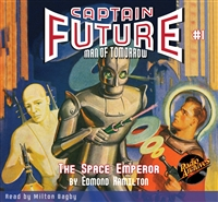 Captain Future Audiobook # 1 The Space Emperor