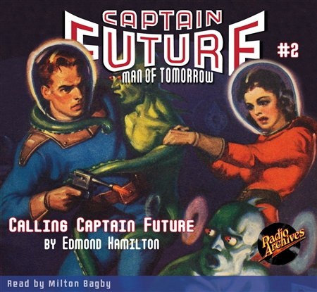 Captain Future Audiobook # 2 Calling Captain Future