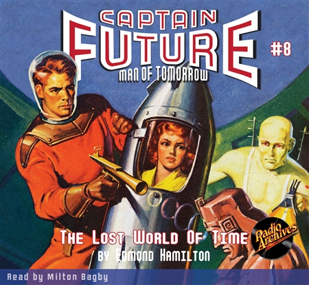 Captain Future Audiobook # 8 The Lost World of Time