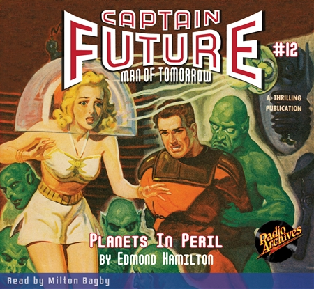 Captain Future Audiobook #12 Planets in Peril