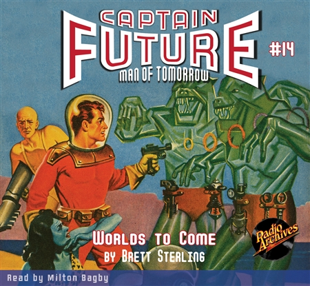 Captain Future Audiobook #14 Worlds To Come