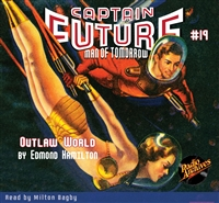 Captain Future Audiobook #19 Outlaw World