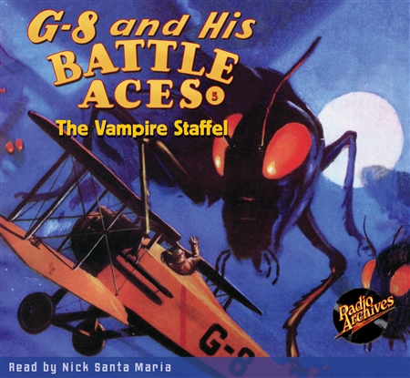 G-8 and His Battle Aces Audiobook #  5 The Vampire Staffel