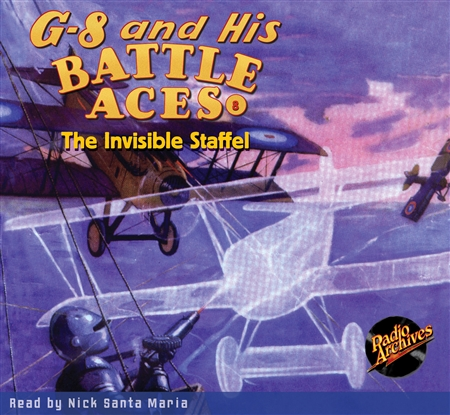 G-8 and His Battle Aces Audiobook #8 The Invisible Staffel