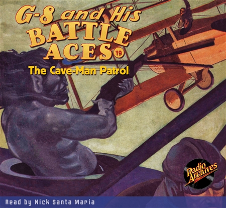 G-8 and His Battle Aces Audiobook # 19 The Cave-Man Patrol