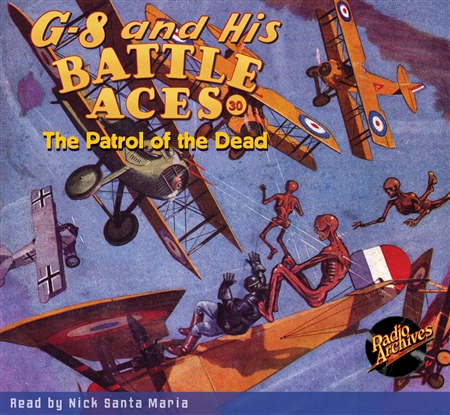 G-8 and His Battle Aces Audiobook # 30 The Patrol of the Dead