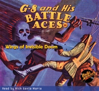 G-8 and His Battle Aces Audiobook # 36 Wings of Invisible Doom