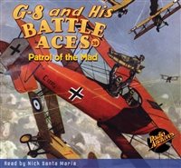 G-8 and His Battle Aces Audiobook # 39 Patrol of the Mad