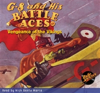 G-8 and His Battle Aces Audiobook # 47 Vengeance of the Vikings