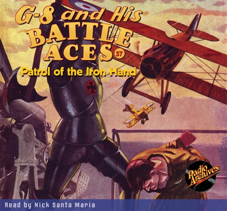 G-8 and His Battle Aces Audiobook #57 Patrol of the Iron Hand