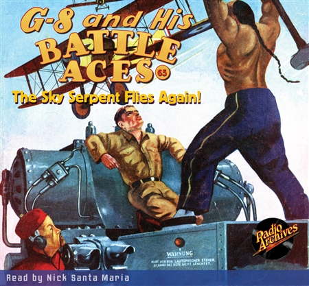 G-8 and His Battle Aces Audiobook #65 The Sky Serpent Flies Again!