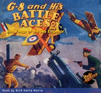 G-8 and His Battle Aces Audiobook # 74 Red Fangs of the Sky Emperor