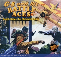 G-8 and His Battle Aces Audiobook # 83 Death Rides the Midnight Patrol