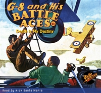 G-8 and His Battle Aces Audiobook #93 Death Is My Destiny