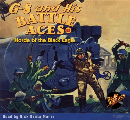 G-8 and His Battle Aces Audiobook #95 Horde of the Black Eagle