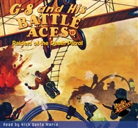 G-8 and His Battle Aces Audiobook #97 Raiders of the Death Patrol