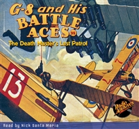 G-8 and His Battle Aces Audiobook #99 The Death Master's Last Patrol