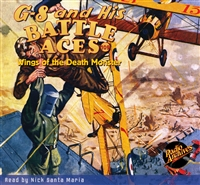 G-8 and His Battle Aces Audiobook #109 Wings of the Death Monster