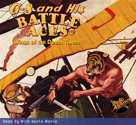 G-8 and His Battle Aces Audiobook #110 Wings of the Death Tigers