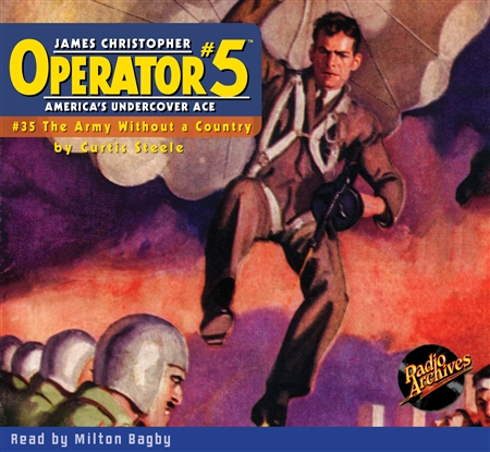 Operator #5 Audiobook #35 The Army Without a Country
