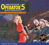 Operator #5 Audiobook #43 When Hell Came to America