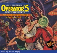 Operator #5 Audiobook #44 Invasion from the Sky