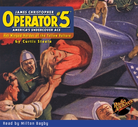 Operator #5 Audiobook #45 Winged Hordes of the Yellow Vulture