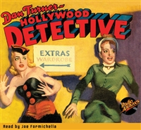 Dan Turner, Hollywood Detective Audiobook March 1943