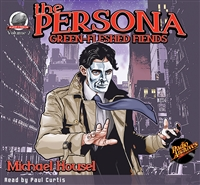 The Persona: Green-Fleshed Fiends by Michael F. Housel Audiobook