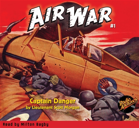 Air War Audiobook Captain Danger #1 Fall 1940