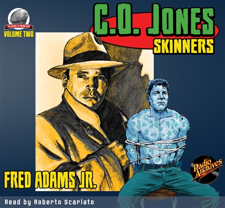 C. O. Jones: Skinners by Fred Adams Jr. Audiobook