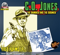 C. O. Jones: The Damned and the Doomed by Fred Adams Jr. Audiobook