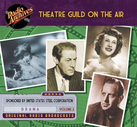 Theatre Guild on the Air, Volume 2