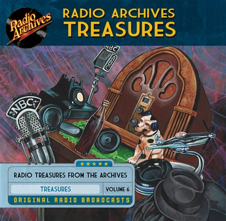 Radio Archives Treasures, Volume  6 - 20 hours