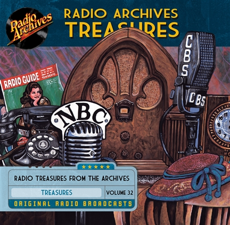 Radio Archives Treasures, Volume 32 - 20 hours