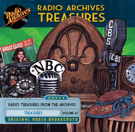 Radio Archives Treasures, Volume 43 - 20 hours