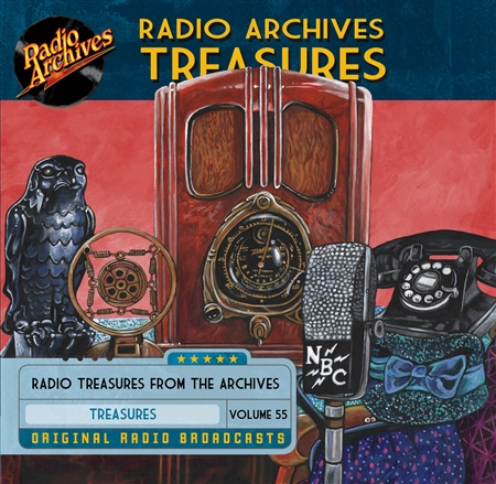 Radio Archives Treasures, Volume 55 - 20 hours