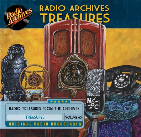 Radio Archives Treasures, Volume 65 - 20 hours