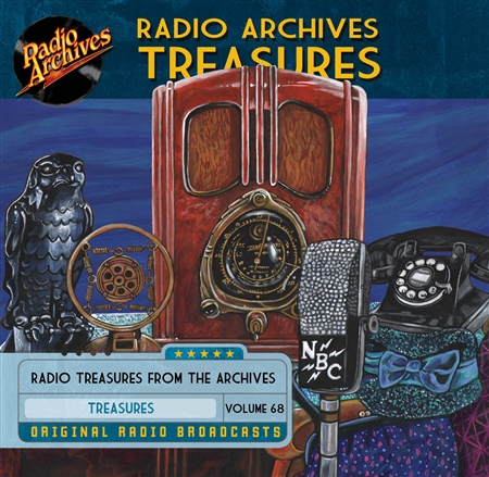 Radio Archives Treasures, Volume 68 - 20 hours