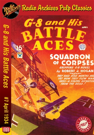G-8 and His Battle Aces eBook #007 April 1934 Squadron of Corpses
