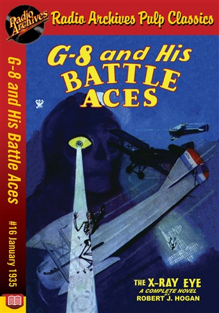 G-8 and His Battle Aces eBook # 16 January 1935 The X-Ray Eye