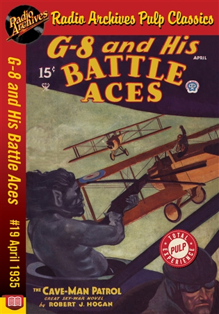 G-8 and His Battle Aces eBook #019 April 1935 The Cave-Man Patrol