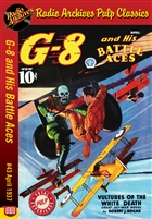 G-8 and His Battle Aces eBook #43 April 1937 Vultures of the White Death
