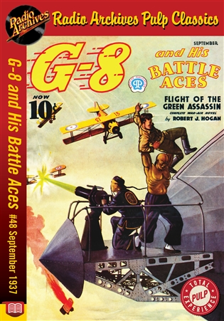 G-8 and His Battle Aces eBook #48 September 1937 The Flight Of The Green Assassin