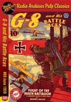 G-8 and His Battle Aces eBook #069 June 1939 Flight of the Death Battalion